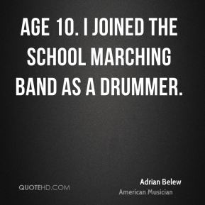 Adrian Belew - Age 10. I joined the school marching band as a drummer.