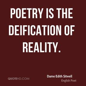 Poetry is the deification of reality.