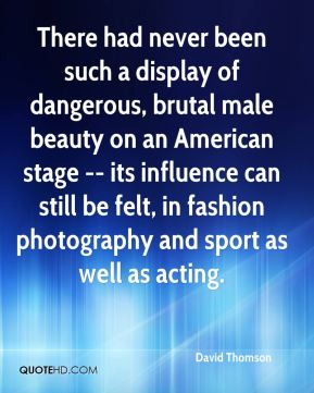 There had never been such a display of dangerous, brutal male beauty on an American stage -- its influence can still be felt, in fashion photography and sport as well as acting.