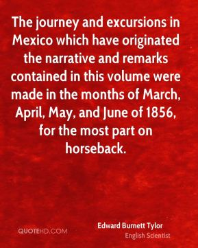 The journey and excursions in Mexico which have originated the narrative and remarks contained in this volume were made in the months of March, April, May, and June of 1856, for the most part on horseback.