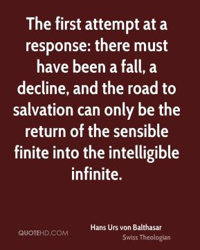 The first attempt at a response: there must have been a fall, a decline, and the road to salvation can only be the return of the sensible finite into the intelligible infinite.