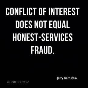Jerry Bernstein  - Conflict of interest does not equal honest-services fraud.