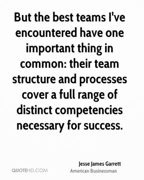 But the best teams I've encountered have one important thing in common: their team structure and processes cover a full range of distinct competencies necessary for success.