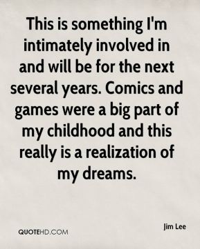 This is something I'm intimately involved in and will be for the next several years. Comics and games were a big part of my childhood and this really is a realization of my dreams.