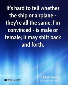 It's hard to tell whether the ship or airplane - they're all the same, I'm convinced - is male or female; it may shift back and forth.