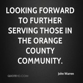 looking forward to further serving those in the Orange County community.