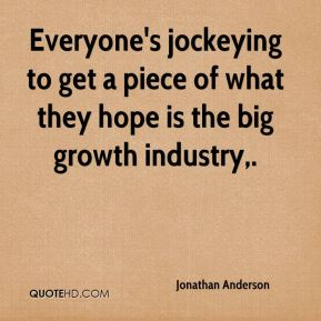 Everyone's jockeying to get a piece of what they hope is the big growth industry.