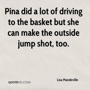 Pina did a lot of driving to the basket but she can make the outside jump shot, too.