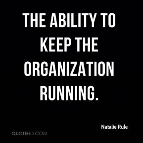 the ability to keep the organization running.