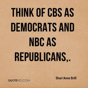 Think of CBS as Democrats and NBC as Republicans.