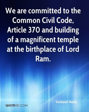 Venkaiah Naidu  - We are committed to the Common Civil Code, Article 370 and building of a magnificent temple at the birthplace of Lord Ram.