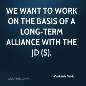 Venkaiah Naidu  - We want to work on the basis of a long-term alliance with the JD (S).