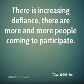 Yubaraj Ghimire  - There is increasing defiance, there are more and more people coming to participate.