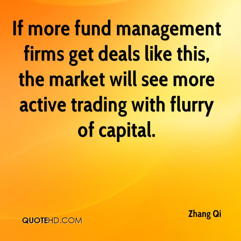 If more fund management firms get deals like this, the market will see more active trading with flurry of capital.