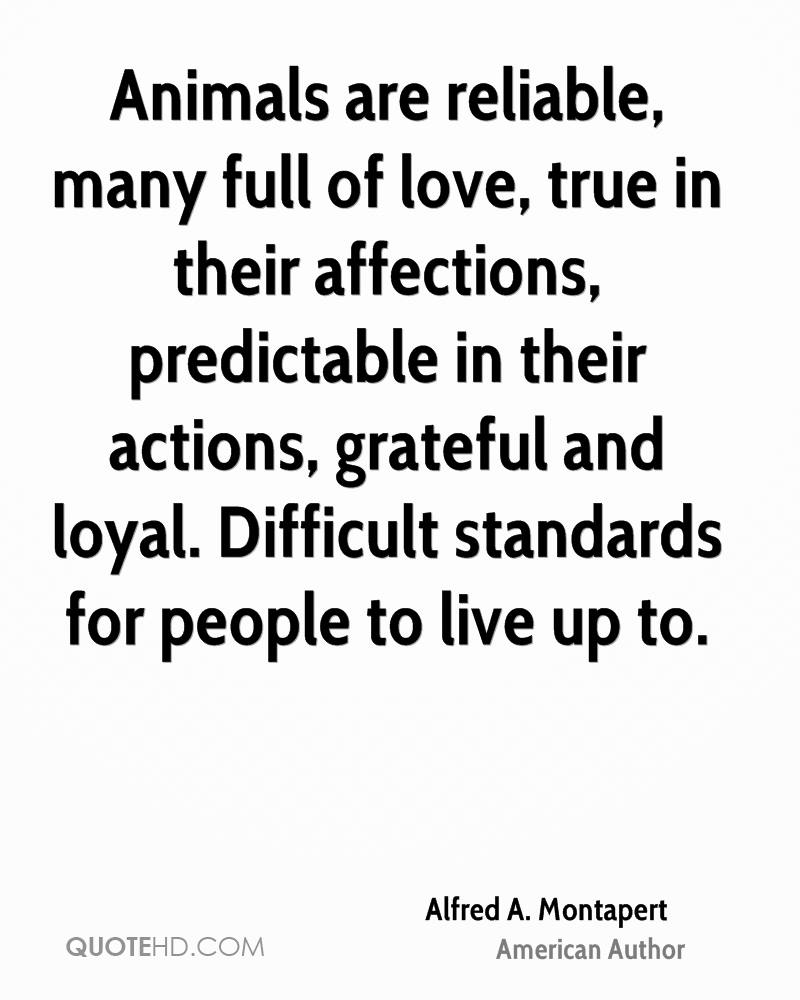Love Animal Quotes: Alfred A. Montapert Love Quotes