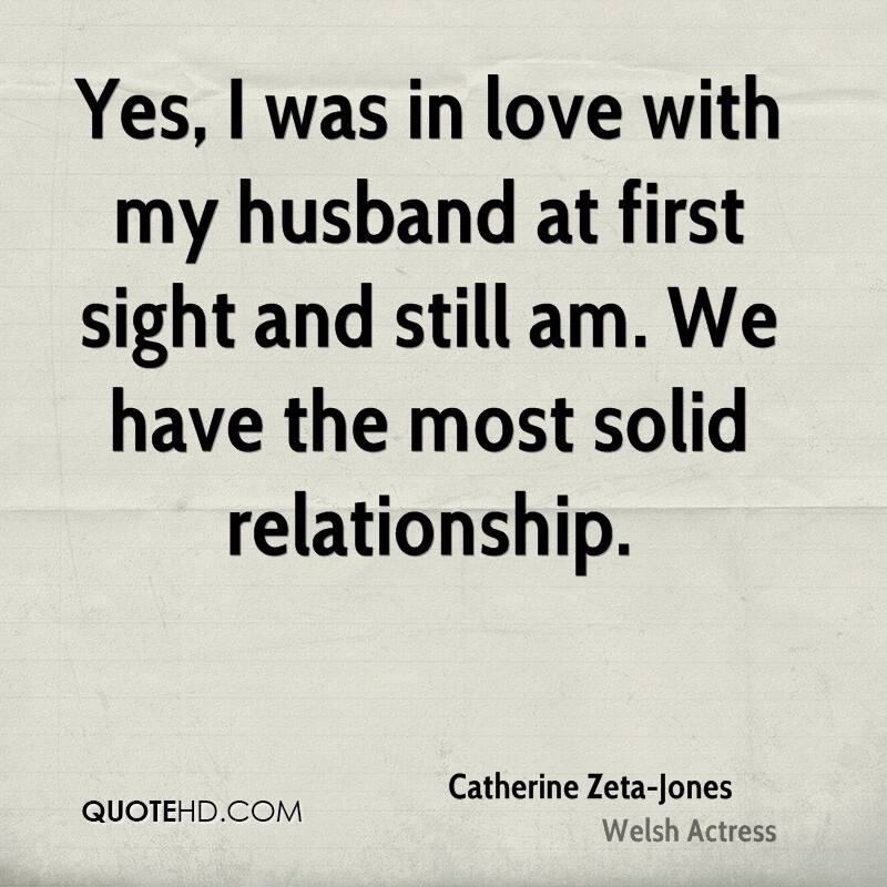Yes, I was in love with my husband at first sight and still am. We have the most solid relationship.