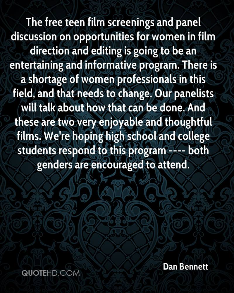 The free teen film screenings and panel discussion on opportunities for women in film direction and editing is going to be an entertaining and informative program. There is a shortage of women professionals in this field, and that needs to change. Our panelists will talk about how that can be done. And these are two very enjoyable and thoughtful films. We're hoping high school and college students respond to this program ---- both genders are encouraged to attend.
