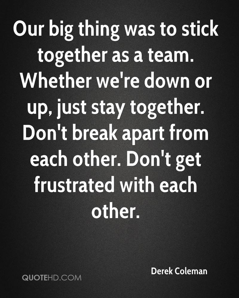 Together Quotes Stick Together Quotes  Page 1  Quotehd