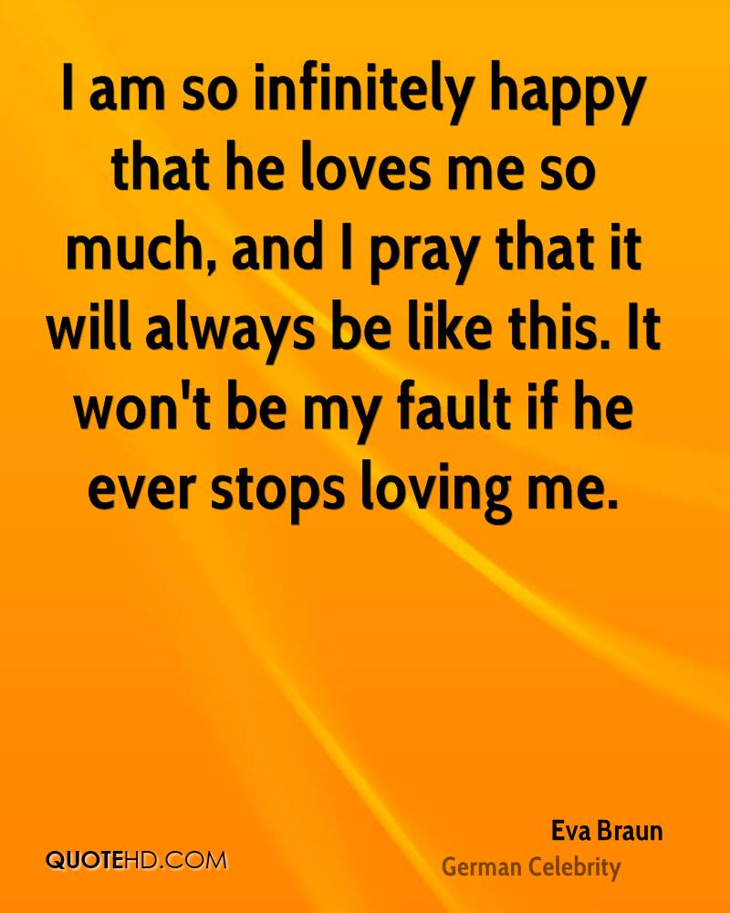 He Loves Me Quotes Eva Braun Quotes  Quotehd