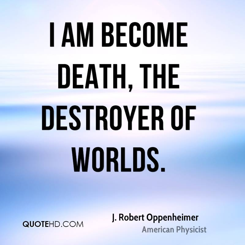 Oppenheimer Quote Stunning Jrobert Oppenheimer Death Quotes  Quotehd