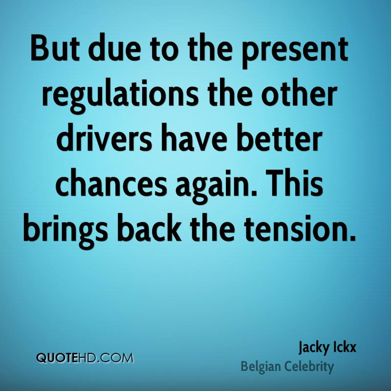 But due to the present regulations the other drivers have better chances again. This brings back the tension.