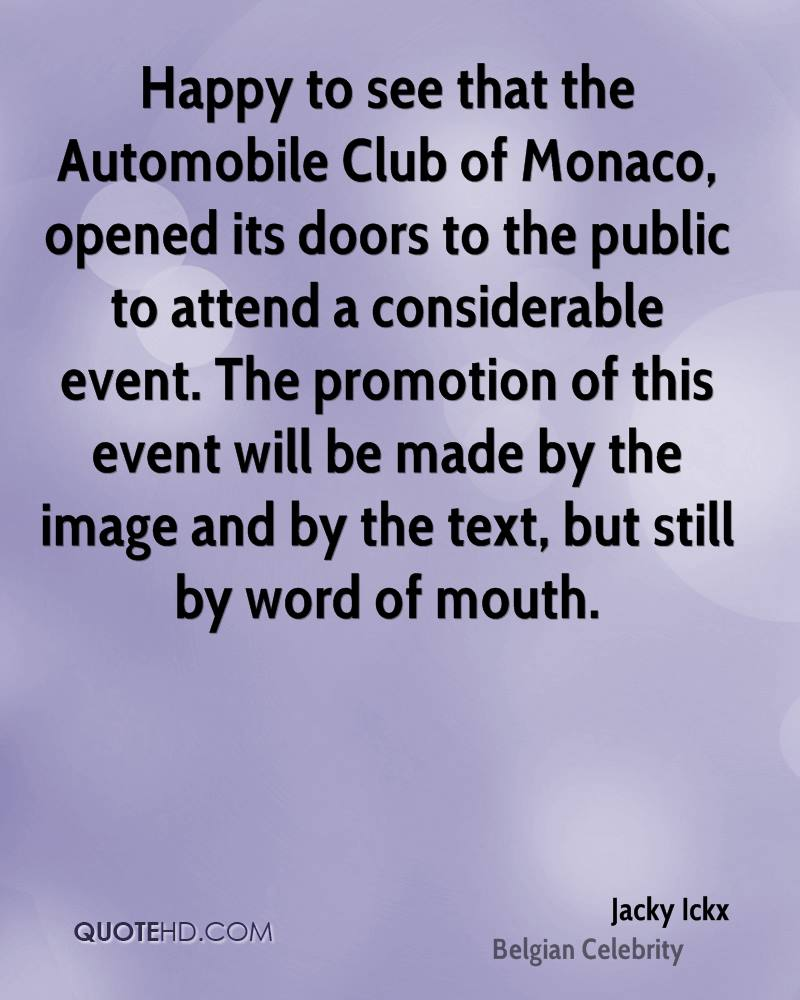 Happy to see that the Automobile Club of Monaco, opened its doors to the public to attend a considerable event. The promotion of this event will be made by the image and by the text, but still by word of mouth.