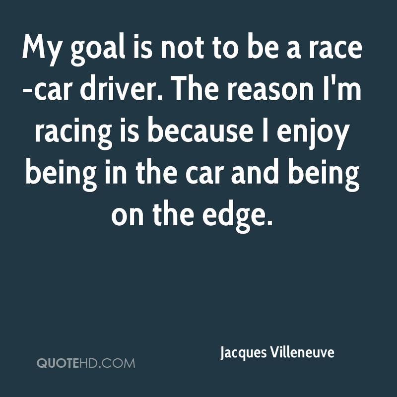 Race Car Quotes Magnificent Jacques Villeneuve Quotes  Quotehd