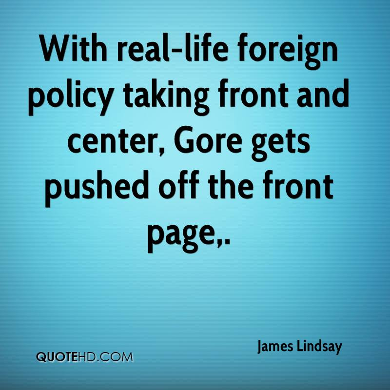 With real-life foreign policy taking front and center, Gore gets pushed off the front page.