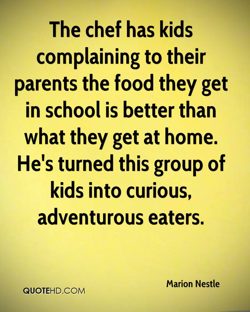 The chef has kids complaining to their parents the food they get in school is better than what they get at home. He's turned this group of kids into curious, adventurous eaters.