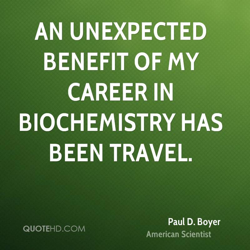 An unexpected benefit of my career in biochemistry has been travel.