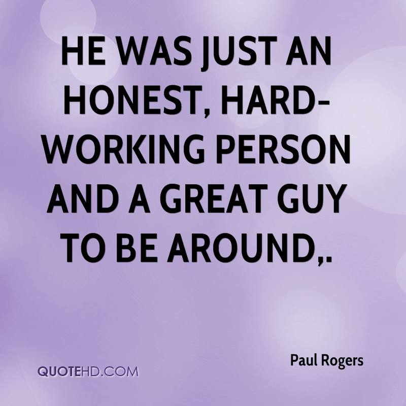 Paul Rogers Quotes QuoteHD Extraordinary Quotes About Hardworking Picture