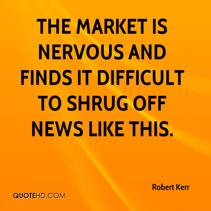 The market is nervous and finds it difficult to shrug off news like this.