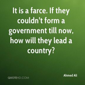 Ahmed ali quotes quotehd for Farcical quotes