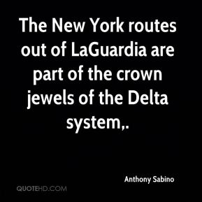 Anthony Sabino - The New York routes out of LaGuardia are part of the crown jewels of the Delta system.