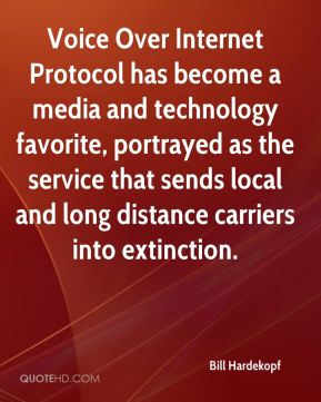 Bill Hardekopf - Voice Over Internet Protocol has become a media and technology favorite, portrayed as the service that sends local and long distance carriers into extinction.