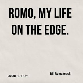 Romo, My Life on the Edge.