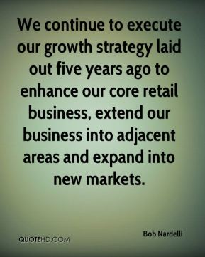 Bob Nardelli - We continue to execute our growth strategy laid out five years ago to enhance our core retail business, extend our business into adjacent areas and expand into new markets.