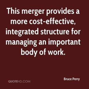 This merger provides a more cost-effective, integrated structure for managing an important body of work.