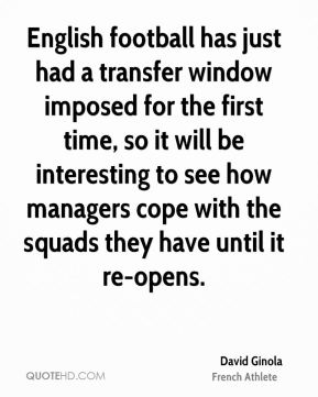 English football has just had a transfer window imposed for the first time, so it will be interesting to see how managers cope with the squads they have until it re-opens.