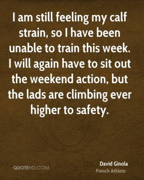David Ginola - I am still feeling my calf strain, so I have been unable to train this week. I will again have to sit out the weekend action, but the lads are climbing ever higher to safety.