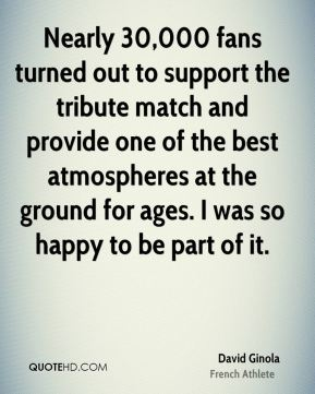 David Ginola - Nearly 30,000 fans turned out to support the tribute match and provide one of the best atmospheres at the ground for ages. I was so happy to be part of it.