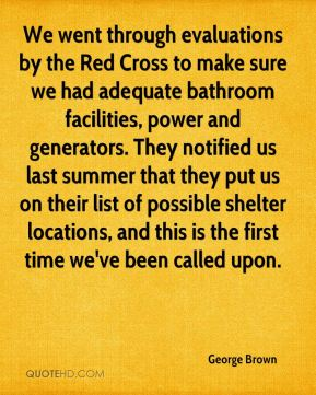 We went through evaluations by the Red Cross to make sure we had adequate bathroom facilities, power and generators. They notified us last summer that they put us on their list of possible shelter locations, and this is the first time we've been called upon.