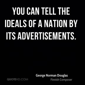 You can tell the ideals of a nation by its advertisements.