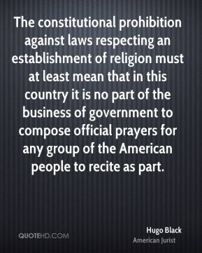 The constitutional prohibition against laws respecting an establishment of religion must at least mean that in this country it is no part of the business of government to compose official prayers for any group of the American people to recite as part.