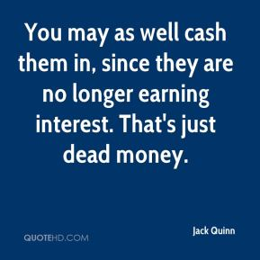 You may as well cash them in, since they are no longer earning interest. That's just dead money.