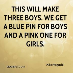 This will make three boys. We get a blue pin for boys and a pink one for girls.