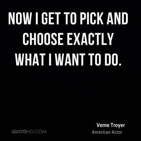Now I get to pick and choose exactly what I want to do.
