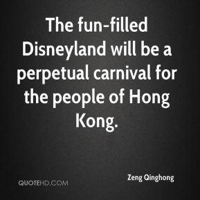 The fun-filled Disneyland will be a perpetual carnival for the people of Hong Kong.