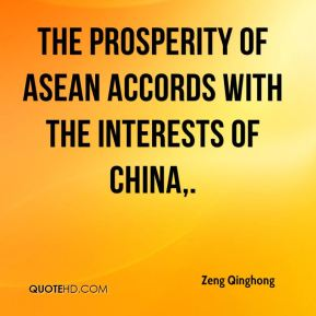 The prosperity of ASEAN accords with the interests of China.