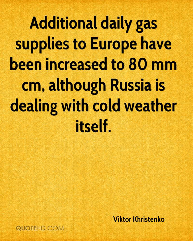 Additional daily gas supplies to Europe have been increased to 80 mm cm, although Russia is dealing with cold weather itself.